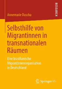 Cover Selbsthilfe von Migrantinnen in transnationalen Räumen
