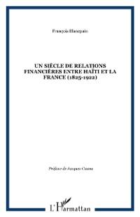Cover Un siecle de relations financieres entre