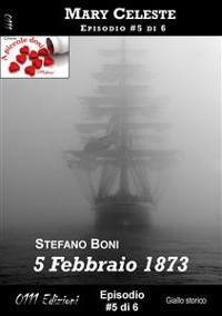 Cover 5 Febbraio 1873 - Mary Celeste ep. #5