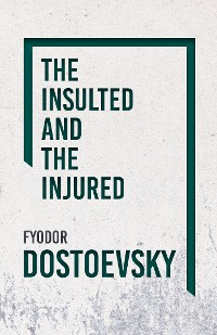 Cover The Insulted and the Injured