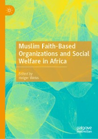 Cover Muslim Faith-Based Organizations and Social Welfare in Africa