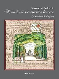 Cover Manuale di scenotecnica barocca