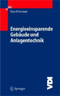 Cover Energieeinsparende Gebäude und Anlagentechnik