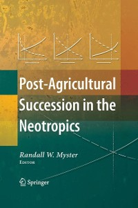 Cover Post-Agricultural Succession in the Neotropics