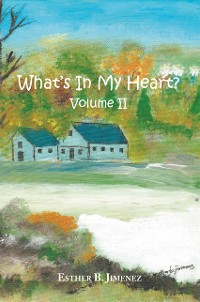 Cover What's in My Heart? Volume Ii