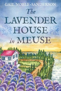 Cover The Lavender House in Meuse