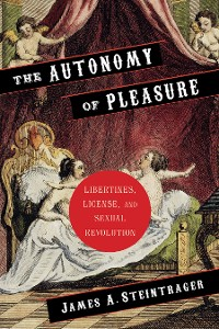 Cover The Autonomy of Pleasure