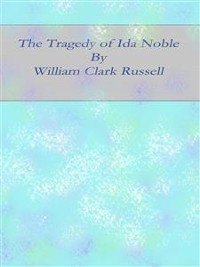 Cover The Tragedy of Ida Noble