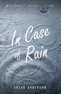 Cover In Case of Rain