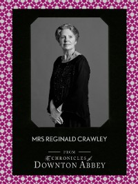 Cover Mrs Reginald Crawley (Downton Abbey Shorts, Book 6)