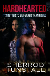 Cover Hardhearted: It's Better to Be Feared than Loved