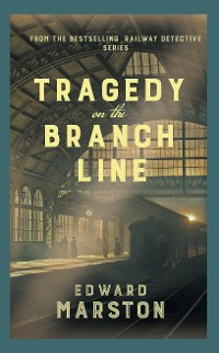 Cover Tragedy on the Branch Line