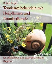 Cover Tennisarm behandeln mit Heilpflanzen und Naturheilkunde