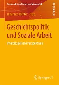 Cover Geschichtspolitik und Soziale Arbeit