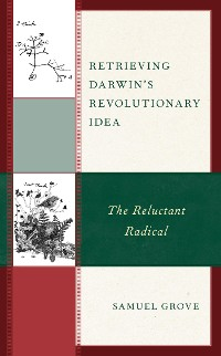 Cover Retrieving Darwin's Revolutionary Idea
