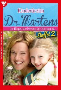 Cover Kinderärztin Dr. Martens Staffel 2 – Arztroman