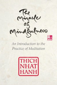 Cover Miracle of Mindfulness, Gift Edition