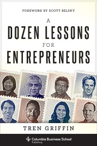 Cover A Dozen Lessons for Entrepreneurs