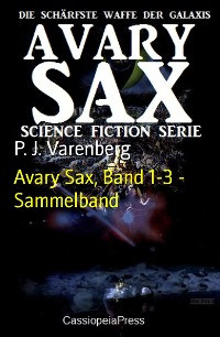 Cover Avary Sax, Band 1-3 - Sammelband