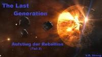 Cover The Last Generation - Aufstieg der Rebellion (Teil 2)