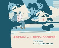 Cover Adrian and the Tree of Secrets