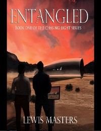 Cover Entangled : Book One of the Chasing Light Series
