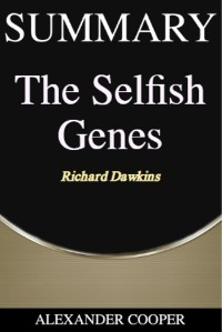 Cover Summary of The Selfish Genes