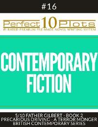 "Cover Perfect 10 Contemporary Fiction Plots #16-5 ""FATHER GILBERT - BOOK 2 PRECARIOUS DRIVING - A TERROR MONGER – BRITISH CONTEMPORARY SERIES"""