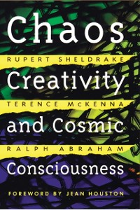 Cover Chaos, Creativity, and Cosmic Consciousness