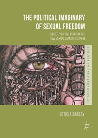 Cover The Political Imaginary of Sexual Freedom