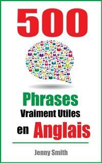 Cover 500 Phrases Vraiment Utiles en Anglais