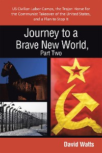 Cover Journey to a Brave New World, Part Two