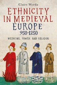 Cover Ethnicity in Medieval Europe, 950-1250