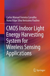 Cover CMOS Indoor Light Energy Harvesting System for Wireless Sensing Applications