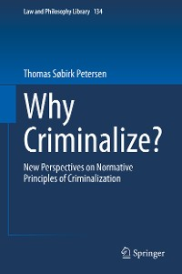 Cover Why Criminalize?