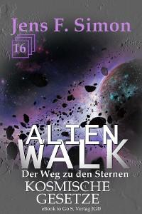 Cover Kosmische Gesetze (ALienWalk 16)