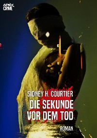 Cover DIE SEKUNDE VOR DEM TOD