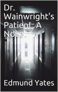 Cover Dr. Wainright's Patient / A Novel