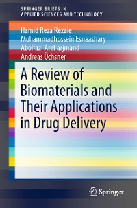 Cover A Review of Biomaterials and Their Applications in Drug Delivery