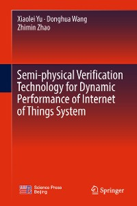 Cover Semi-physical Verification Technology for Dynamic Performance of Internet of Things System