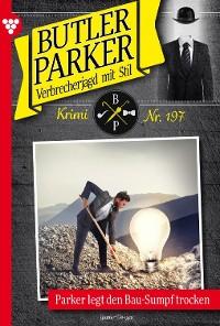 Cover Butler Parker 197 – Kriminalroman