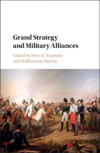 Cover Grand Strategy and Military Alliances
