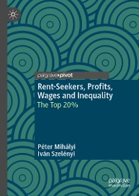 Cover Rent-Seekers, Profits, Wages and Inequality