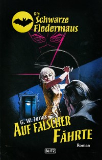 Cover Die Schwarze Fledermaus 35: Auf falscher Fährte