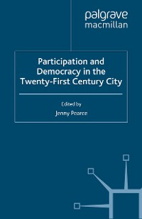 Cover Participation and Democracy in the Twenty-First Century City