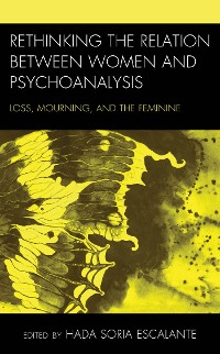 Cover Rethinking the Relation between Women and Psychoanalysis