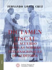 Cover Dictamen fiscal de acuerdo con las normas internacionales de auditoría