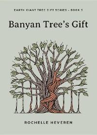 Cover Banyan Tree's Gift