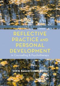 Cover Reflective Practice and Personal Development in Counselling and Psychotherapy