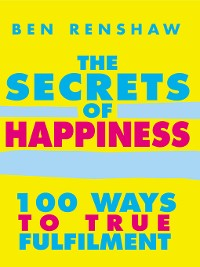 Cover The Secrets of Happiness